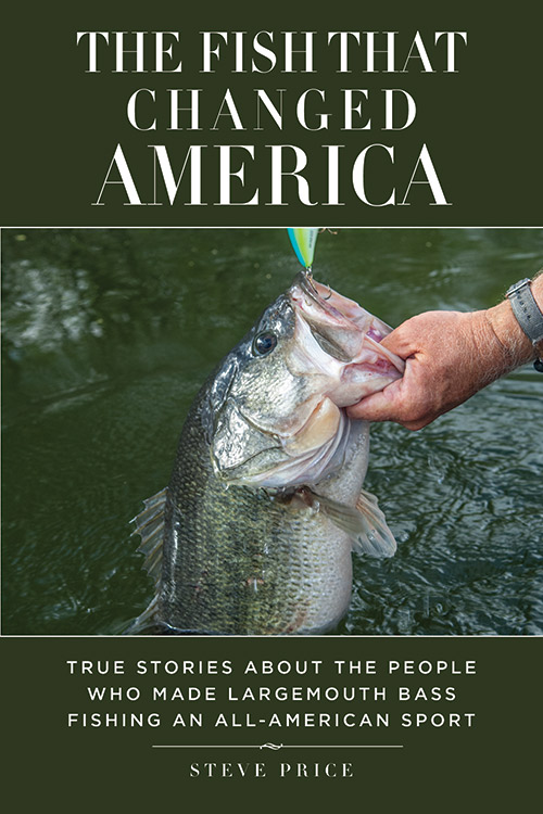 The Fish That Changed America - By Steve Price